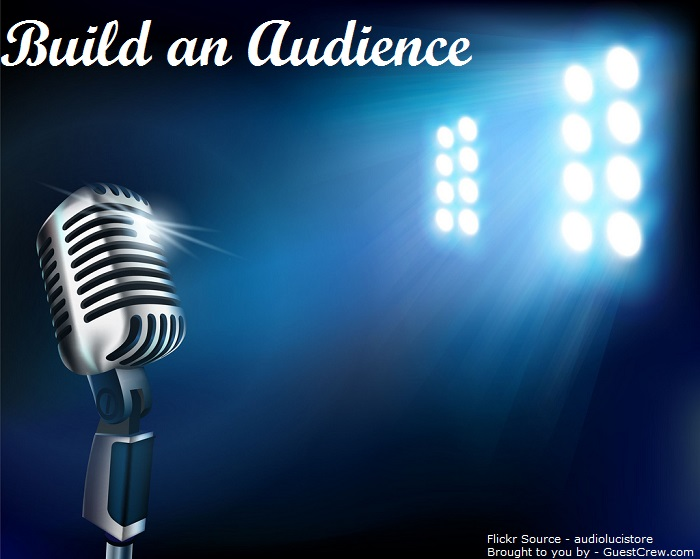 Build an Audience