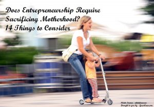 Entrepreneurship Vs Motherhood