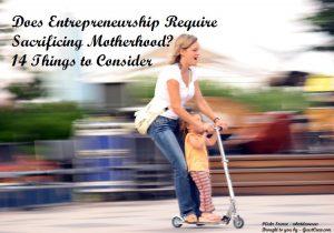 Entrepreneurship Vs Motherhood